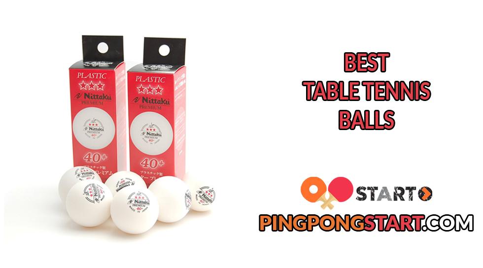 Best Table Tennis Balls